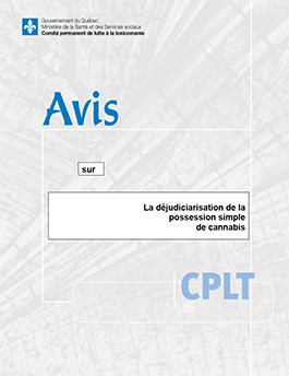 Avis sur la déjudiciarisation de la possession simple de cannabis