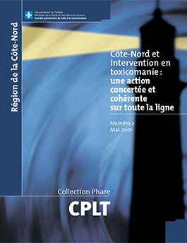 Côte-Nord et intervention en toxicomanie : une action concertée et cohérente sur toute la ligne