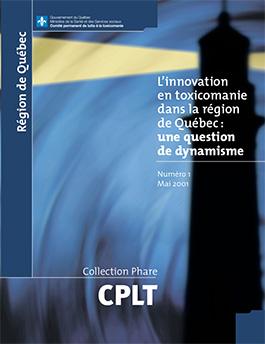 L'innovation en toxicomanie dans la région de Québec
