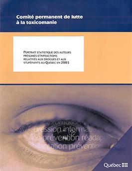 Portrait statistique des auteurs présumés d'infractions relatives aux drogues et aux stupéfiants au Québec en 2003