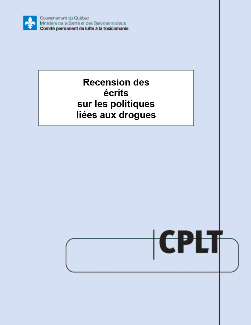 Recension des écrits sur les politiques liées aux drogues (in French only)