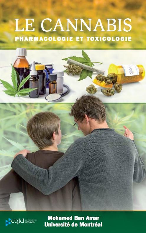 LE CANNABIS : PHARMACOLOGIE ET TOXICOLOGIE Un livre d'actualité sur le cannabis